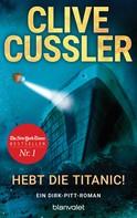 Clive Cussler: Hebt die Titanic ★★★★