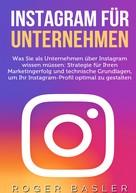 Roger Basler: Instagram für Unternehmen ★★★