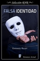 Esperanza Riscart: Falsa identidad