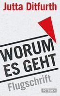 Jutta Ditfurth: Worum es geht ★★★★★