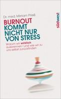 Mirriam Prieß: Burnout kommt nicht nur von Stress ★★★★★