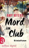 Amy Myers: Mord im Club ★★★★