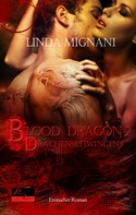 Linda Mignani: Blood Dragon 2: Drachenschwingen ★★★★★