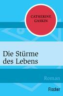 Catherine Gaskin: Die Stürme des Lebens ★★★★★