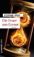 Stephan Lössl: Die Feuer von Erenor ★★★★