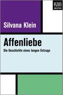 Silvana Klein: Affenliebe ★★★