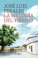 José Luis Perales: La melodía del tiempo