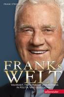 Frank Stronach: Franks Welt