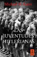Michael H. Kater: Las Juventudes Hitlerianas