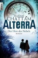 Maxime Chattam: Alterra - Der Herr des Nebels ★★★★★