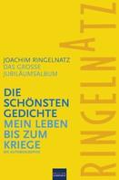 Joachim Ringelnatz: Ringelnatz: Die schönsten Gedichte / Mein Leben bis zum Kriege ★★★★★