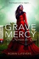 Robin L. LaFevers: Grave Mercy - Die Novizin des Todes ★★★★★
