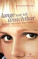 Ursula Buchfellner: Lange war ich unsichtbar ★★★★