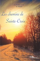 Stéphanie Perreault: Les chemins de Sainte-Croix