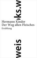 Hermann Kinder: Der Weg allen Fleisches