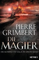 Pierre Grimbert: Die Magier ★★★★
