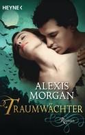 Alexis Morgan: Traumwächter ★★★★