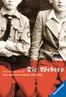 Hans-Georg Noack: Die Webers, eine deutsche Familie 1932-1945 ★★★★