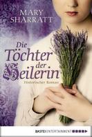 Mary Sharratt: Die Töchter der Heilerin ★★★★