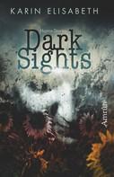 Karin Elisabeth: Dark Sights ★★★