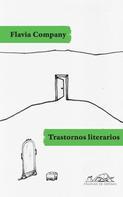 Flavia Company: Trastornos literarios