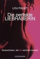 Lou Paget: Die perfekte Liebhaberin ★★★★