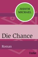 Judith Michael: Die Chance ★★★★