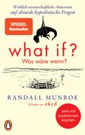 Randall Munroe: What if? Was wäre wenn? ★★★★