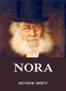 Henrik Ibsen: Nora oder ein Puppenheim