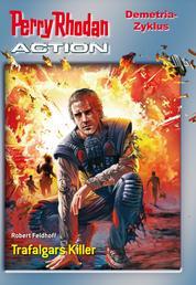 Perry Rhodan-Action 1: Demetria-Zyklus
