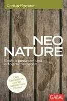 Christo Foester: Neo Nature ★★★