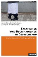 Janusz Biene: Salafismus und Dschihadismus in Deutschland