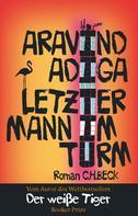 Aravind Adiga: Letzter Mann im Turm ★★★★