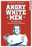 Michael Kimmel: Angry White Men ★★★