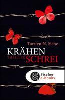 Torsten N. Siche: Krähenschrei ★★★