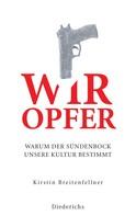 Kirstin Breitenfellner: Wir Opfer