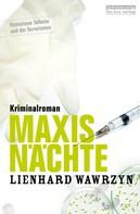 Lienhard Wawrzyn: Maxis Nächte ★★★★