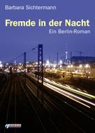Barbara Sichtermann: Fremde in der Nacht ★★★★