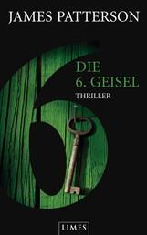 Die 6. Geisel - Women's Murder Club - - Thriller