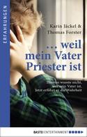 Karin Jäckel: ... weil mein Vater Priester ist ★★★★