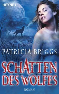 Patricia Briggs: Schatten des Wolfes ★★★★★