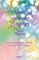 Tania Karam: Una vida con ángeles