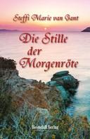 Steffi Marie van Gant: Die Stille der Morgenröte