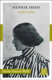Hedda Gabler - Schauspiel in vier Akten