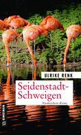 Ulrike Renk: Seidenstadt-Schweigen ★★★★★
