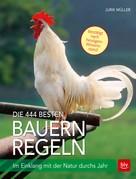 Jurik Müller: Die 444 besten Bauernregeln ★★