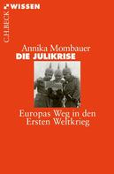 Annika Mombauer: Die Julikrise ★★★★
