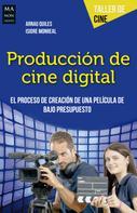 Arnau Quiles: Producción de cine digital