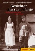 Michael Forcher: Gesichter der Geschichte