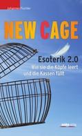 Johannes Fischler: New Cage ★★★